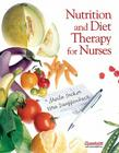 Nutrition and Diet Therapy for Nurses Cover Image