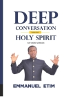 Deep Conversations with the Holy Spirit Cover Image