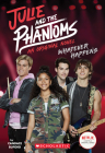 Whatever Happens (Julie and the Phantoms, Novel #1) Cover Image