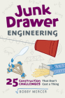 Junk Drawer Engineering: 25 Construction Challenges That Don't Cost a Thing (Junk Drawer Science) Cover Image