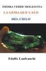 Piedra Verde Moldavita Cover Image