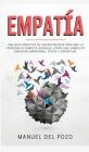 Empatía: Una guía práctica de supervivencia para que la persona altamente sensible logre una completa sanación emocional, físic Cover Image