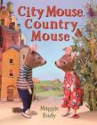 City Mouse, Country Mouse Cover Image