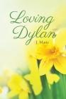 Loving Dylan Cover Image
