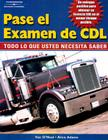 Pass the CDL Exam: Everything You Need to Know (Spanish Edition) Cover Image