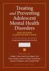 Treating and Preventing Adolescent Mental Health Disorders: What We Know and What We Don't Know (Adolescent Mental Health Initiative) Cover Image