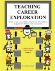 Teaching Career Exploration: Curriculum Guide (Career Education #4) Cover Image