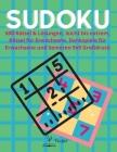 Sudoku-Rätselbuch für Erwachsene: Sudoku Rätselbuch für Erwachsene, 600 Rätsel & Lösungen, leicht bis extrem, Rätsel für Erwachsene, Denkspiele für Er Cover Image