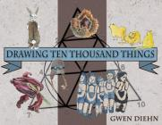 Drawing Ten Thousand Things Cover Image
