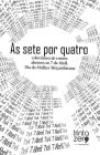 As sete por quatro: colectânea de contos alusiva ao 7 de Abril, Dia da Mulher Moçambicana Cover Image