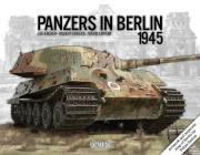Panzers in Berlin 1945 (In Focus #2) Cover Image