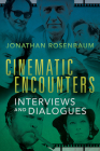 Cinematic Encounters: Interviews and Dialogues  Cover Image