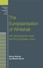 The Europeanisation of Whitehall: UK Central Government and the European Union (European Policy Studies) Cover Image