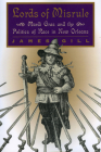 Lords of Misrule: Mardi Gras and the Politics of Race in New Orleans Cover Image