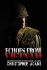 Echoes from Vietnam: Whispers from the Disposable Soldiers Cover Image