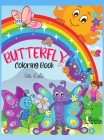 Butterfly Coloring book For Kids: Butterfly Coloring Book for Kids: Cute and Colorful Butterflies, Best Butterflies images for Kids for coloringI Boys Cover Image