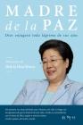 Madre de la Paz: Memorias de Hak Ja Han Moon Cover Image