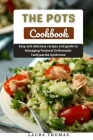 The POTS Cokbook: Easy and delicious recipes and guide to managing postural orthostatic tachycardia syndrome Cover Image