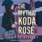 The Mythic Koda Rose Cover Image