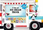 I Am An Ice Cream Truck Cover Image