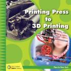 Printing Press to 3D Printing Cover Image
