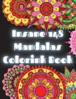 Insane 148 Mandalas Coloring book: 148 Different Mandala Coloring Book For Adults Nnique Insane Mandala for you Secial Desing for everyone Relaxing an Cover Image
