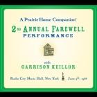 A Prairie Home Companion: The 2nd Annual Farewell Performance Lib/E Cover Image