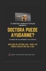 Doctora Puede Ayudarme?: Consejos de una abogada a sus clientes Cover Image