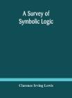 A survey of symbolic logic Cover Image