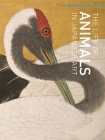 The Life of Animals in Japanese Art Cover Image