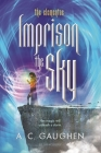 Imprison the Sky (The Elementae) Cover Image