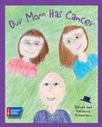 Our Mom Has Cancer Cover Image