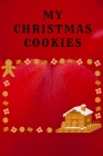 My Christmas Cookies: Recipe Collection Book Cover Image