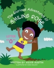 The Glorious Adventures of Smiling Rose Letter