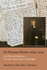 Dr Thomas Plume, 1630-1704: His life and legacies in Essex, Kent and Cambridge Cover Image