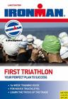 Ironman: First Triathlon: Your Perfect Plan to Success Cover Image