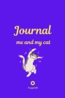Me and My Cat, Journal Journal for girls with cat Purple Cover 124 pages 6x9 Inches Cover Image