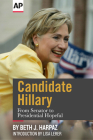 Candidate Hillary: From Senator to Presidential Hopeful Cover Image