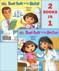 Dora Goes to the Doctor / Dora Goes to the Dentist (Deluxe Pictureback) Cover Image