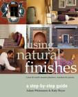 Using Natural Finishes: Lime and Earth Based Plasters, Renders & Paints Cover Image