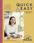 Deliciously Ella Making Plant-Based Quick and Easy: 10-Minute Recipes, 20-Minute Recipes, Big Batch Cooking Cover Image