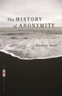 The History of Anonymity (VQR Poetry) Cover Image