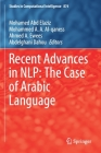 Recent Advances in Nlp: The Case of Arabic Language (Studies in Computational Intelligence #874) Cover Image