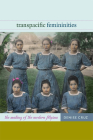 Transpacific Femininities: The Making of the Modern Filipina Cover Image