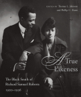 A True Likeness: The Black South of Richard Samuel Roberts, 1920-1936 Cover Image