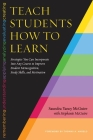 Teach Students How to Learn: Strategies You Can Incorporate Into Any Course to Improve Student Metacognition, Study Skills, and Motivation Cover Image