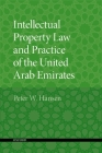 Intellectual Property Law and Practice of the United Arab Emirates Cover Image