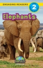 Elephants: Animals That Make a Difference! (Engaging Readers, Level 2) Cover Image
