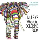 Mulga's Magical Coloring Book: A Kaleidoscopic Coloring Journey Cover Image
