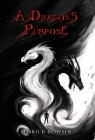 A Dragon's Purpose Cover Image